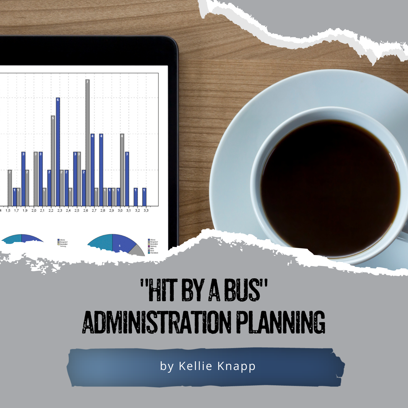 """""""Hit By A Bus"""" Administration Planning"""